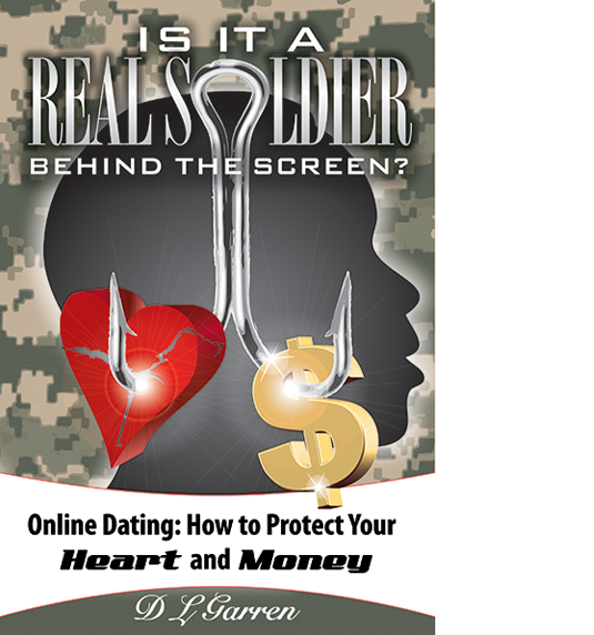 "Learn the ""Red Flags"" and ""Inner Workings"" of the Military Online Dating Scams!"